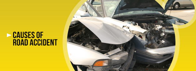 causes road accident essay By: abubakar jimoh causes of road accidents: 1) excessive speeding 2) driver's fatigue and reckless driving 3) equipment failure 4) poor roadway design and roadway maintenance 5) night driving 6) improper turning manner 7) driving on a wrong way 8) improper use of electronic gadgets while driving 9) disobedience to traffic instructions 10.